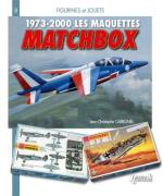 48635 - Carbonel, J.C. - Maquettes Matchbox 1973-2010 (Les)