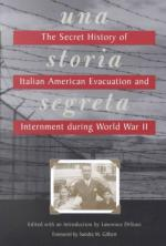 48703 - Di Stasi, L. - Storia Segreta. The Secret History of Italian American Evacuation and Internment During World War II  (Una)