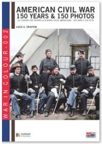 48704 - Cristini, L.S. - American Civil War 150 Years and 150 Photos
