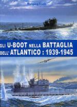 48708 - Frank, W. - U-Boot nella battaglia dell'Atlantico 1939-1945 (Gli)