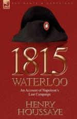48716 - Houssaye, H. - 1815 Waterloo. An Account of Napoleon's Last Campaign