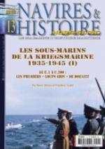 48719 - Alloin-Stahl, R.-F. - HS Navires&Histoire 13: Les Sous-marins de la Kriegsmarine 1935-1945 Vol 1: De U.1 a U.200: les premiers 'Loups Gris' de Doenitz