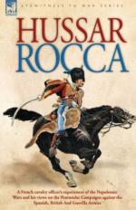 48734 - De Rocca, A.J.M. - Hussar Rocca. A French cavalry officer's experiences of the Napoleonic Wars
