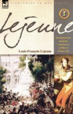 48735 - Lejeune, L.F. - Napoleonic Wars through the Experiences of an Officer of Berthier's Staff Vol.1 (The)