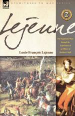 48736 - Lejeune, L.F. - Napoleonic Wars through the Experiences of an Officer of Berthier's Staff Vol.2 (The)
