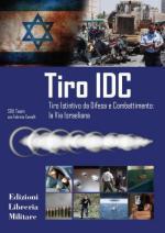 48757 - SDU Team-Comolli, F. - Tiro IDC. Tiro Istintivo da Difesa e Combattimento: la via israeliana