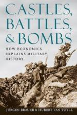 48758 - Bauer-Van Tuyll, J.-H. - Castles, Battles and Bombs. How Economics Explains Military History