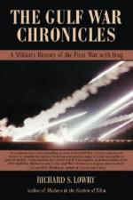 48763 - Lowry, R.S. - Gulf War Chronicles: a Military History of the First War with Iraq  (The)