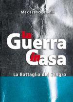 48781 - Cavasinni-Franceschelli-Franceschelli, A.-F.-M. - Guerra in Casa: La Battaglia del Sangro, La Brigata Maiella (La) - Libro+2DVD