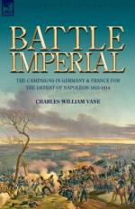 48795 - Vane, C.W. - Battle Imperial. The Campaigns in Germany and France for the Defeat of Napoleon 1813-1814