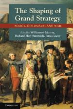 48827 - AAVV,  - Shaping of Grand Strategy. Policy, Diplomacy, and War