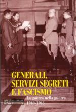 48833 - De Risio, C. - Generali, servizi segreti e Fascismo
