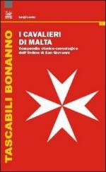 48836 - Lucini, L. - Cavalieri di Malta. Compendio storico-cronologico dell'Ordine di San Giovanni