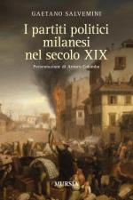 48858 - Salvemini, G. - Partiti politici milanesi nel XIX secolo (I)