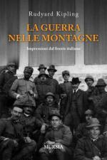 48861 - Kipling, R. - Guerra nelle montagne. Impressioni dal fronte italiano (La)