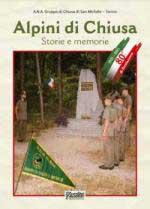 48864 - ANA Chiusa di San Michele,  - Alpini di Chiusa. Storie e memorie
