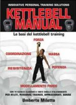 48871 - Miletto, U. - Kettlebell manual. Le basi del Kettlebell training