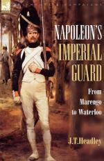 48883 - Headley, J.T. - Napoleon's Imperial Guard. From Marengo to Waterloo