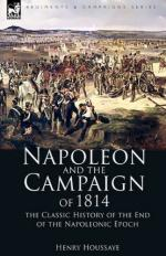 48887 - Houssaye, H. - Napoleon and the Campaign of 1814. The Classic History of the End of the Napoleonic Epoch