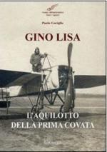 48893 - Gariglio, P. - Gino Lisa. L'aquilotto della prima covata