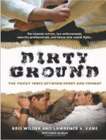 48908 - Wilder-Kane-McCray, K.-L.A.-E. - Dirty Ground. The Tricky Space Between Sport and Combat