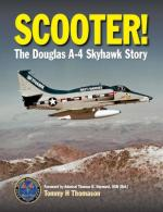48922 - Thomason, T.H. - Scooter! The Douglas A-4 Skyhawk Story