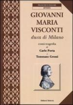 48948 - Rossi, G.G. - Giovanni Maria Visconti Duca di Milano