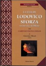 48949 - Ogliari, F. - Vita di Lodovico Sforza settimo Duca di Milano