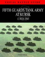 48980 - Porter, D. - Fifth Guards Tank Army at Kursk. 12 July 1943 - Visual Battle Guide