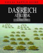 48981 - Porter, D. - Das Reich at Kursk. 12 July 1943 - Visual Battle Guide