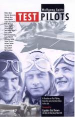 49001 - Spaete, W. - Test Pilots. A Treatise on Test Flying from the Very Earliest Days to the Jet