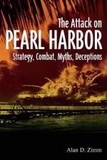 49006 - Zimm, A.D. - Attack on Pearl Harbor. Strategy, Combat, Myths, Deceptions (The)