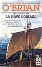 49026 - O'Brian, P. - Nave corsara (La)