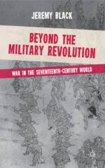 49030 - Black, J. - Beyond the Military Revolution. War in the Seventeenth Century World