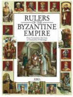 49032 - Bozhilov, I. - Rulers of the Byzantine Empire. From Constantine I the Great to Constantine XI Paleologus