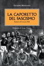 49037 - Meneghini, G. - Caporetto del Fascismo. Sarzana 21 luglio 1921 (La)