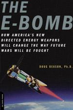 49065 - Beason, D. - E-Bomb. How America's New Directed Energy Weapons Will Change the Way Future Wars Will Be Fought