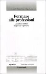 49140 - Ferrari-Ledda, M.-F. cur - Formare alle professioni. La cultura militare tra passato e presente
