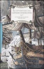 49143 - Forester, C.S. - Avventure del Capitano Hornblower. Cofanetto 3 Voll (Le)