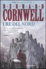 49145 - Cornwell, B. - Re del nord (I)