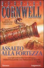 49150 - Cornwell, B. - Assalto alla fortezza