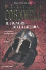 49162 - Cornwell, B. - Signore della Guerra (Il)