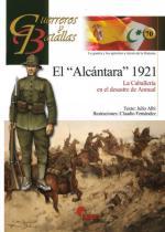 49170 - Albi-Fernandez, J.-C. - Guerreros y Batallas 070: El 'Alcantara' 1921. La Caballeria en el desastre de Annual