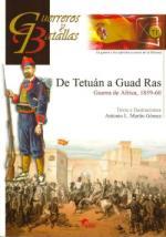 49171 - Martin Gomez, A.L. - Guerreros y Batallas 071: De Tetuan a Guad Ras. Guerra de Africa 1859-1860