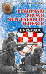 49177 - Caballero Jurado, C. - Legionari croati nell'Esercito tedesco