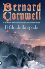 49184 - Cornwell, B. - Filo della Spada (Il)