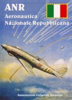 49195 - AAVV,  - ANR. Aeronautica Nazionale Repubblicana