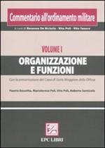 49212 - Poli-Bassetta-Poli-Sernicola, V.-F.-M.-R. - Commentario all'ordinamento militare Vol I: Organizzazione e funzioni