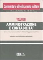 49213 - De Nictolis-Sernicola, R.-R. - Commentario all'ordinamento militare Vol III: Amministrazione e contabilita'