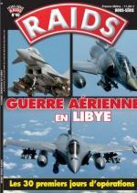 49223 - Raids, HS - HS Raids 40: Guerre Aerienne in Libye. Les 30 premiers jours d'operations